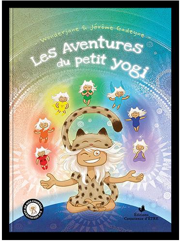 Tome-1-petit-yogi-yoga-gadeyne-wonderjane-chakra-auras-meditation-nouvelle-edition
