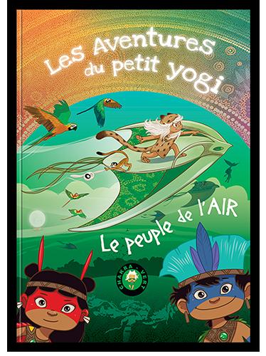 Tome-5-petit-yogi-yoga-gadeyne-wonderjane-chakra-auras-meditation